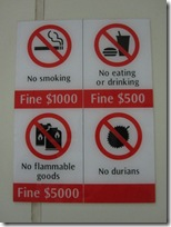 No, No, No... a lot is forbidden in Singapur and fines are high